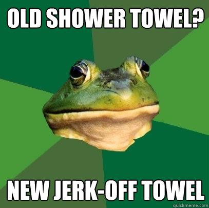 Jerk off on a towel