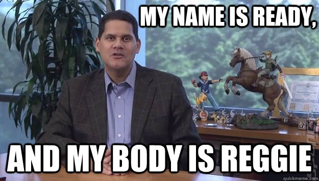 reggie fils aime my body is ready