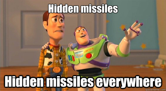 Hidden missiles Hidden missiles everywhere