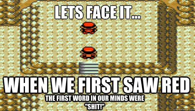 Lets face it... When we first saw Red the first word in our minds were