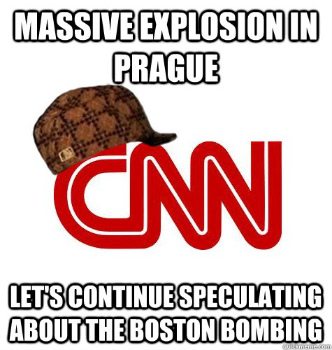Massive explosion in Prague Let's continue speculating about the Boston Bombing