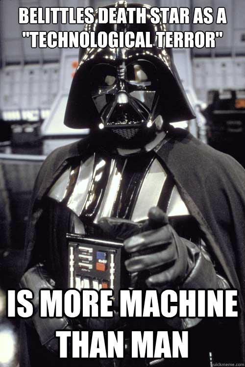 Belittles Death Star as a