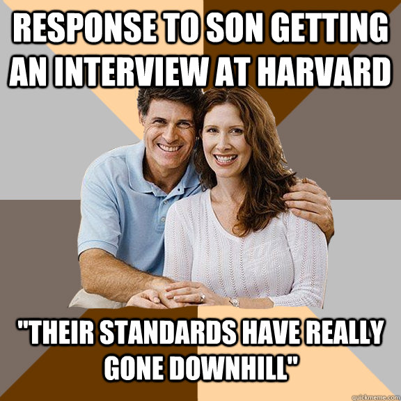 Response to son Getting an interview at Harvard