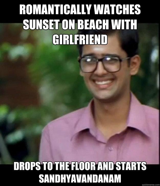Romantically watches sunset on beach with girlfriend Drops to the floor and starts Sandhyavandanam  Smart Iyer boy