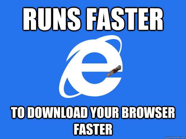 RUNS FASTER TO DOWNLOAD YOUR BROWSER FASTER - RUNS FASTER TO DOWNLOAD YOUR BROWSER FASTER  Misc