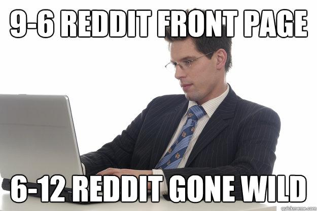 9 6 Reddit Front Page 6 12 Reddit Gone Wild