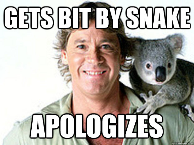 gets bit by snake apologizes  Good Guy Steve Irwin