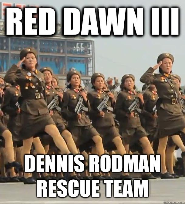 d1a48e6a0247a56160d8713424e4a2ee9c7afde479d0c2fee35a2f1c55ba8d84 red dawn iii dennis rodman rescue team north korea quickmeme
