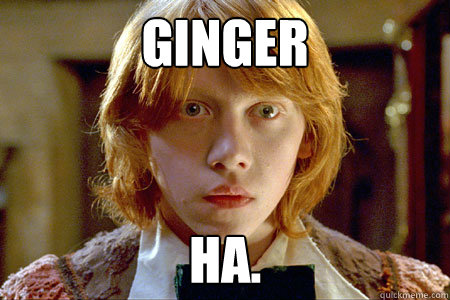 ginger ha.