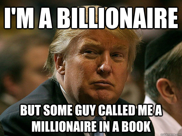 I'm a billionaire But some guy called me a millionaire in a book - I'm a billionaire But some guy called me a millionaire in a book  1% Problems