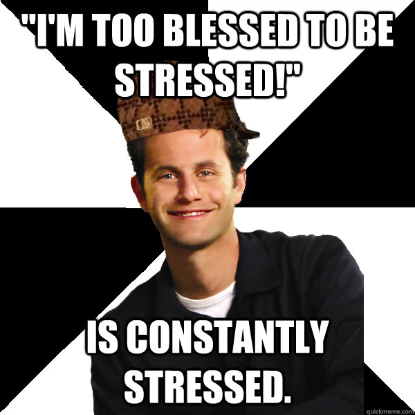 d256a899381d3240c0734b340f876d386cd9de99b3c690d96afa2505327623e2 i'm too blessed to be stressed!\