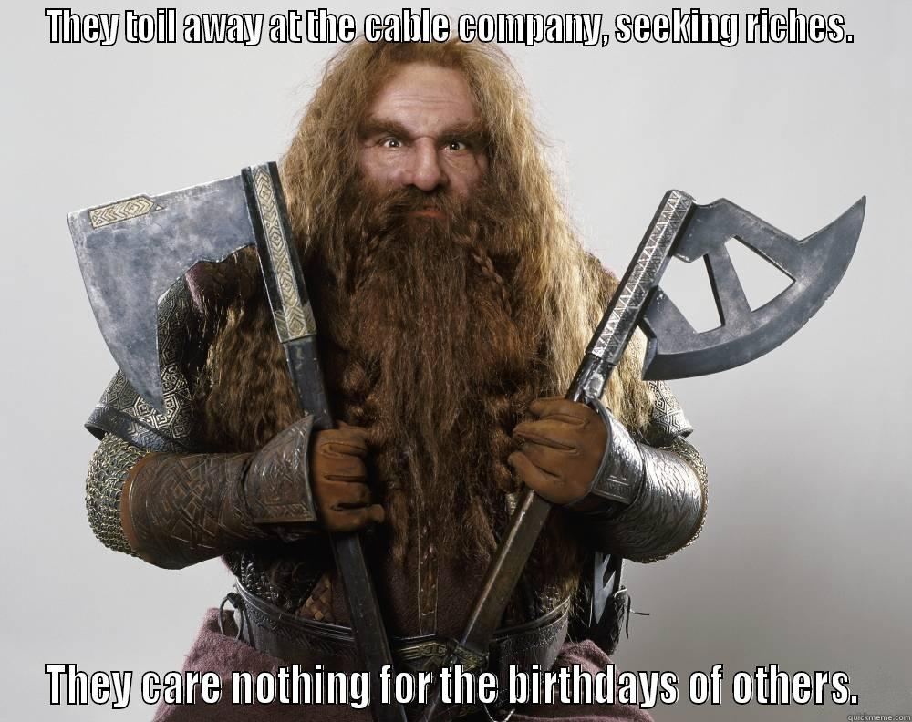 d29291b3291e6f4d0534fb9ddc4be16912251958551622ffe6ed74e5400ca401 gimli birthday quickmeme
