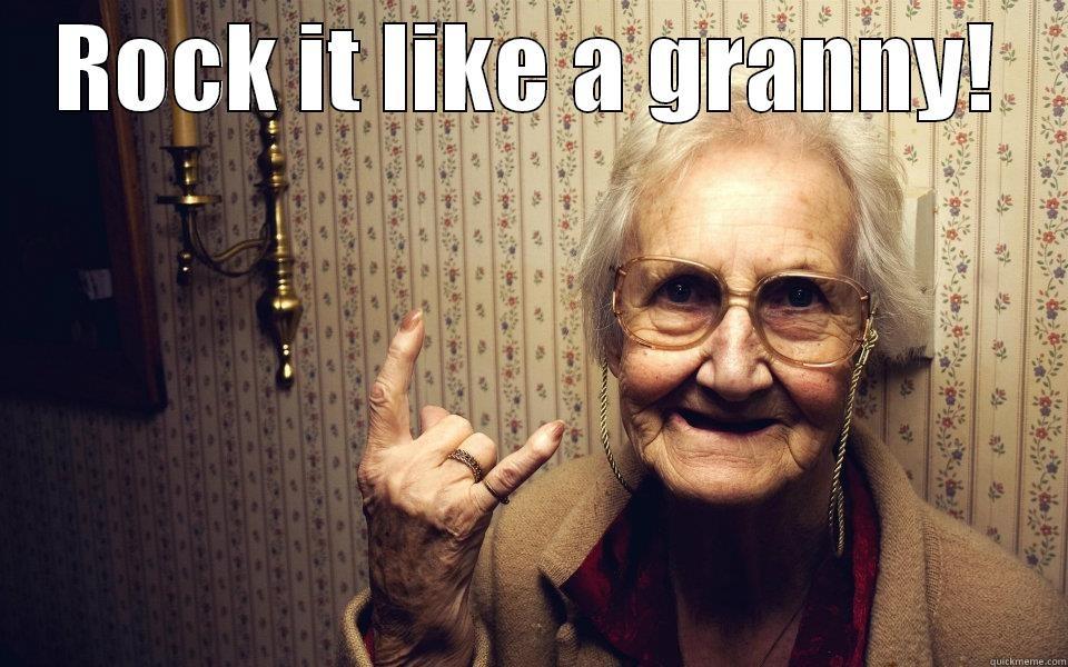 Metal Grandma - ROCK IT LIKE A GRANNY!  Misc
