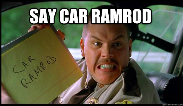 Say car Ramrod