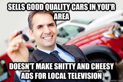 Good Guy Car Dealer Memes Quickmeme