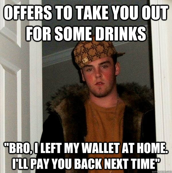 offers to take you out for some drinks