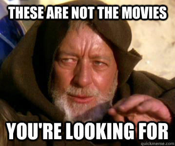 These are not the movies you're looking for