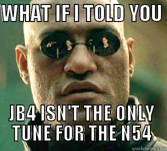 jb4 tune - quickmeme