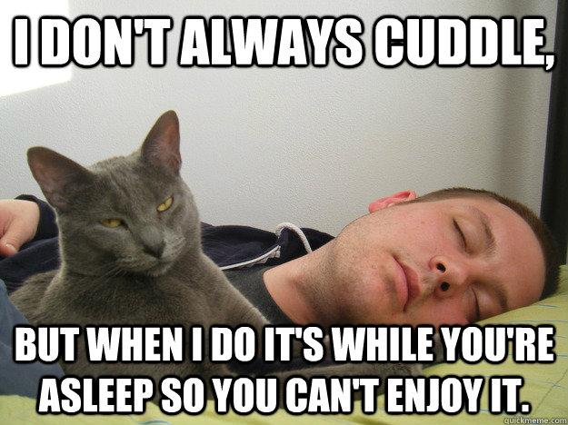 i don t cuddle