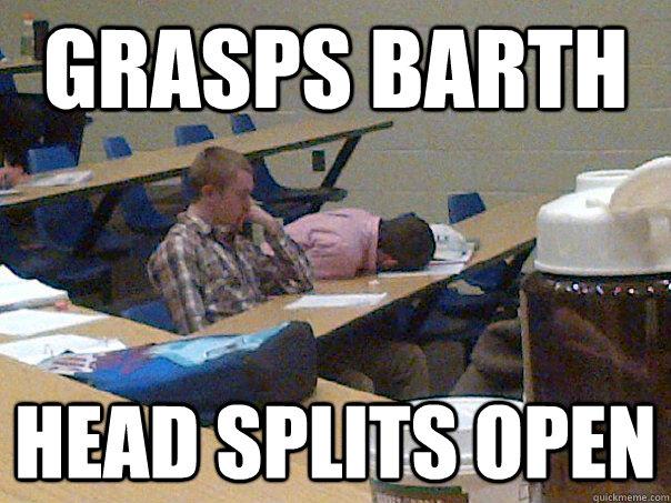 grasps barth head splits open - grasps barth head splits open  Average Lehigh Student