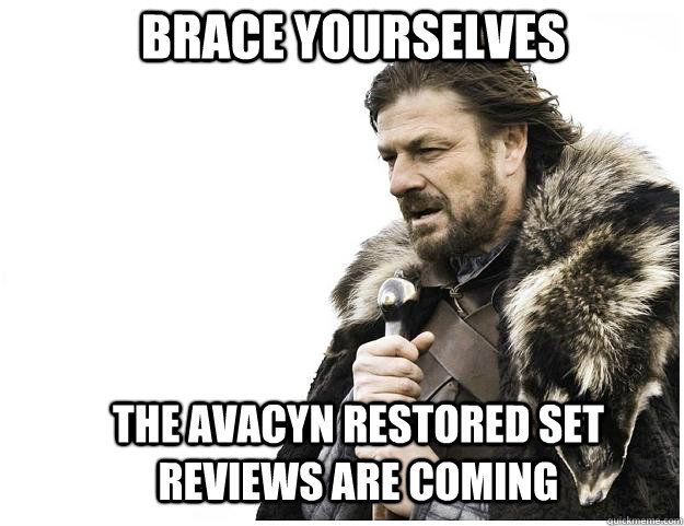 Brace yourselves The Avacyn Restored Set reviews are coming - Brace yourselves The Avacyn Restored Set reviews are coming  Imminent Ned