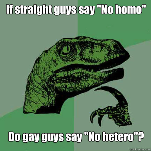 If straight guys say