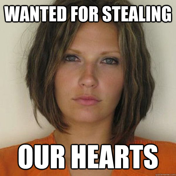 Wanted for stealing our hearts - Wanted for stealing our hearts  Attractive Convict