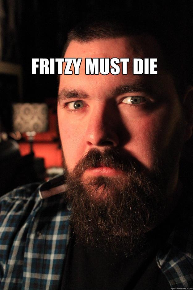 Fritzy must die - Dating Site Murderer - quickmeme