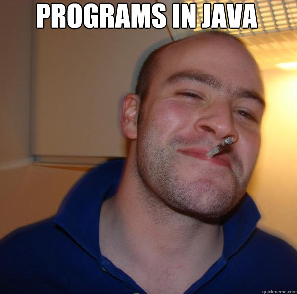 programs in java  - programs in java   Good Guy Greg