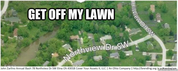 Get off my lawn - lgzarlino - quickmeme