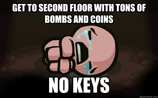 get to second floor with tons of bombs and coins no keys