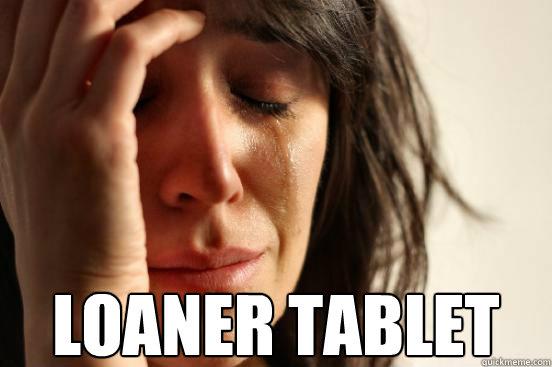 Loaner Tablet
