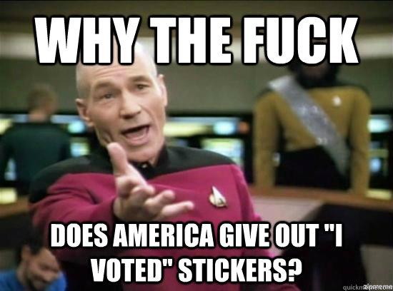 d3fd70b08a1eaad7eee9affdbb50bc456c7eebae60da544ed945b5fefe0eebf6 annoyed picard hd memes quickmeme,I Voted Sticker Meme
