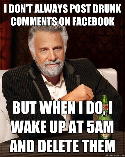 d40a5366ec0663203ad5e1ac8fe1c7fccab286d3e53e2a5977bbd77f6d1f846b the most interesting man in the world memes quickmeme