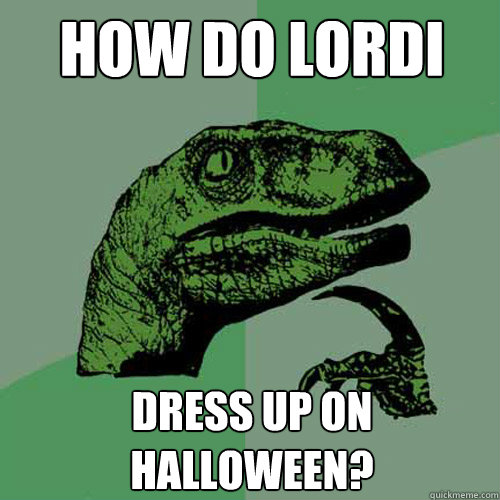 How do Lordi dress up on halloween? Caption 3 goes here - How do Lordi dress up on halloween? Caption 3 goes here  Misc