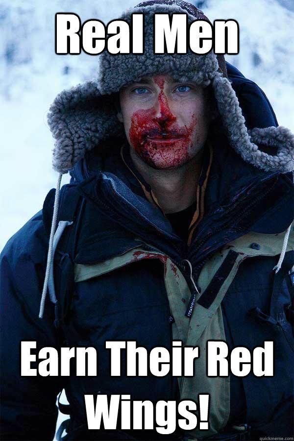 Real Men Earn Their Red Wings! - Real Men Earn Their Red Wings!  Bear Grylls