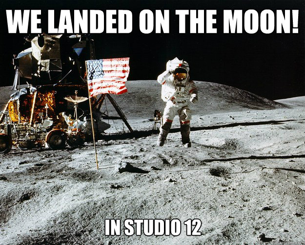 we landed on the moon! in studio 12 - we landed on the moon! in studio 12  Unimpressed Astronaut