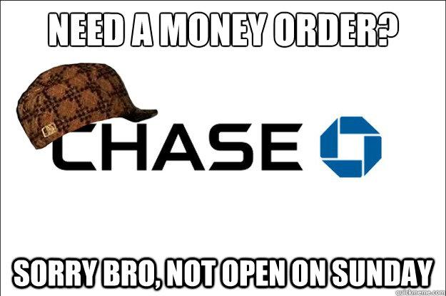 Scumbag Chase Bank memes | quickmeme