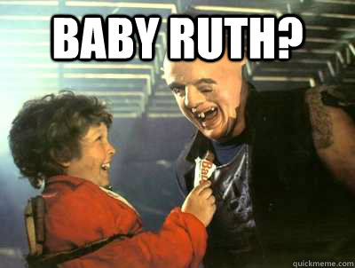 baby ruth? - Sloth love chunk - quickmeme