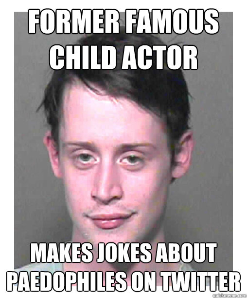former Famous child actor makes jokes about paedophiles on twitter