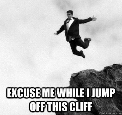 Image result for off cliff meme