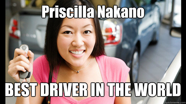 Priscilla Nakano BEST DRIVER IN THE WORLD  Female Asian Driver