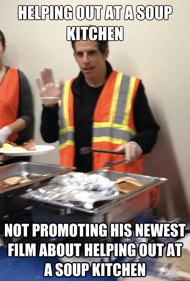 Helping Out At a Soup Kitchen Not Promoting His Newest Film About Helping Out At A Soup Kitchen - Helping Out At a Soup Kitchen Not Promoting His Newest Film About Helping Out At A Soup Kitchen  Good Guy Ben Stiller