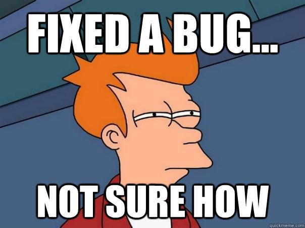 Fixed a bug... Not sure how - Fixed a bug... Not sure how  Futurama Fry