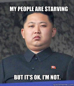 My people are Starving But it's ok, I'm not.
