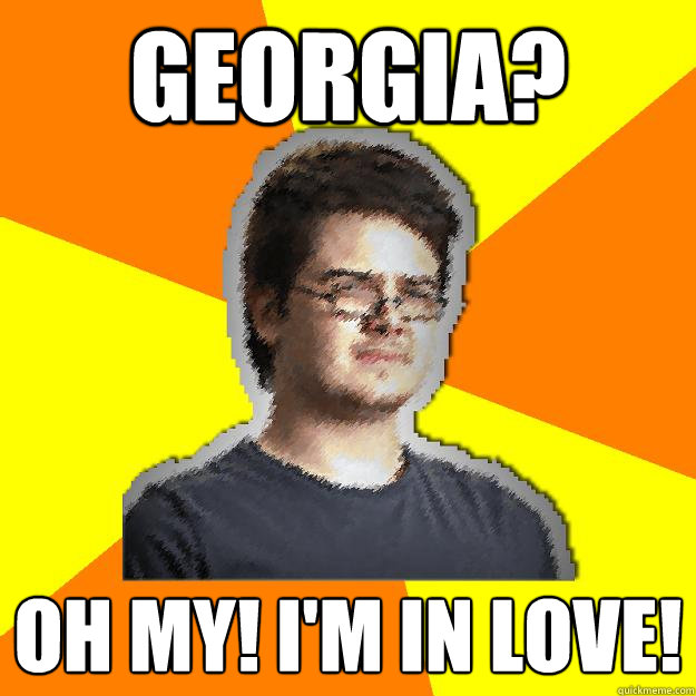 georgia? OH my! I'm in love!
