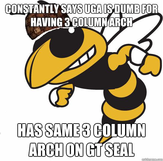 d609fc1bd6b711cd03831d97b4094e35b88468a58cbf6e57d8d2bf5bbdb419b0 scumbag georgia tech memes quickmeme,Georgia Tech Memes