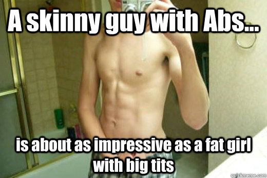Do girls like skinny boys