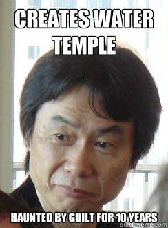 d641ae2558413c003f8d56db33943d9e9324a9d56314ac51432cc609c20f2a3d creates water temple haunted by guilt for 10 years sad miyamoto,Water Temple Meme