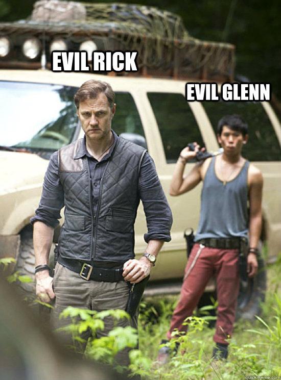 evil rick evil glenn  Walking Dead Season 3